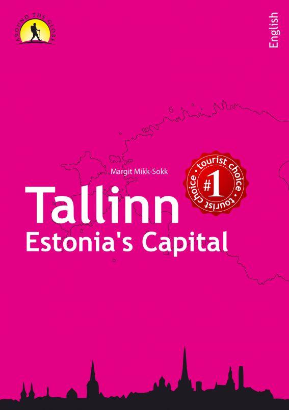 Tallinn– Estonia's Capital