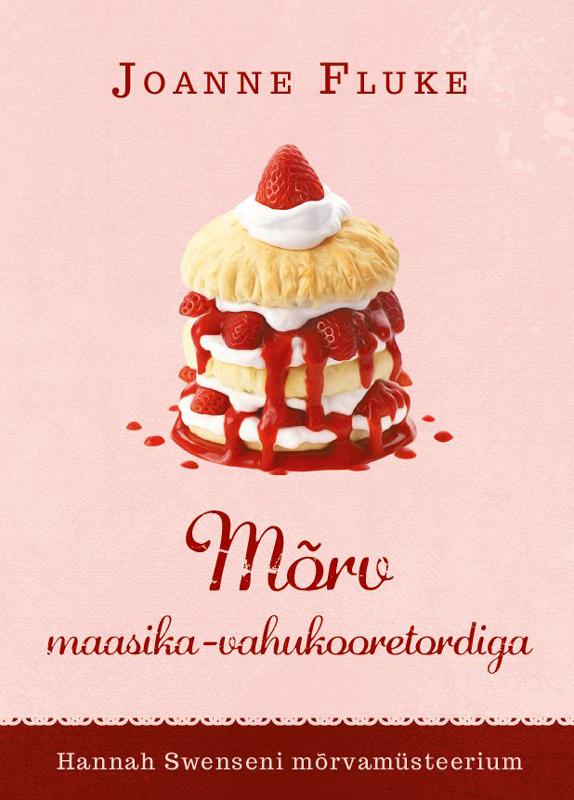 Mõrv maasika-vahukooretordiga