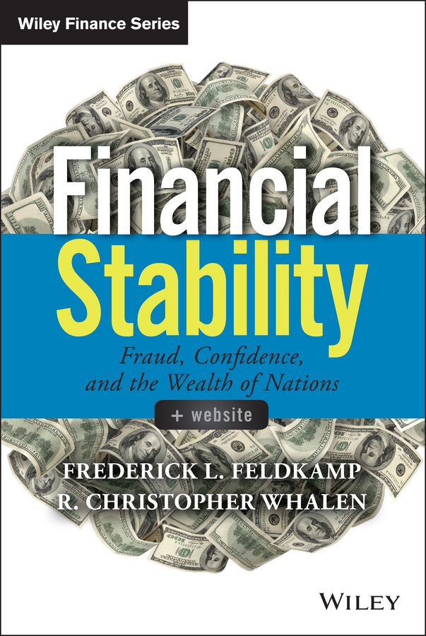 Financial Stability. Fraud, Confidence and the Wealth of Nations