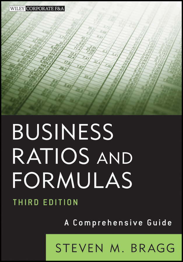 Business Ratios and Formulas. A Comprehensive Guide