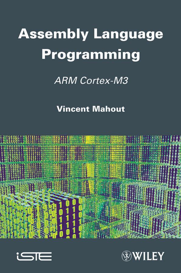 Assembly Language Programming. ARM Cortex-M3