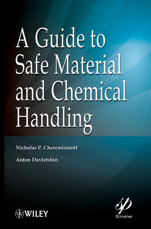 A Guide to Safe Material and Chemical Handling