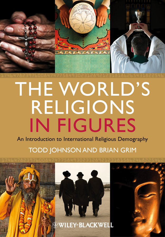 The World's Religions in Figures. An Introduction to International Religious Demography
