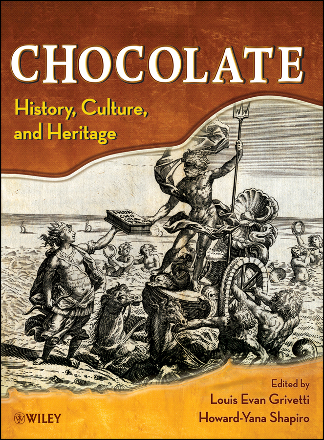Chocolate. History, Culture, and Heritage