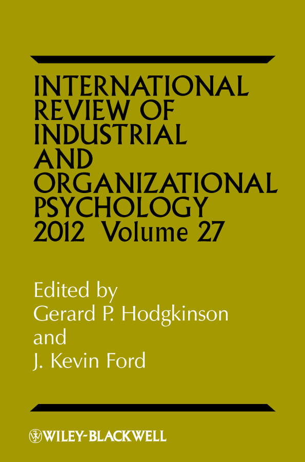 International Review of Industrial and Organizational Psychology