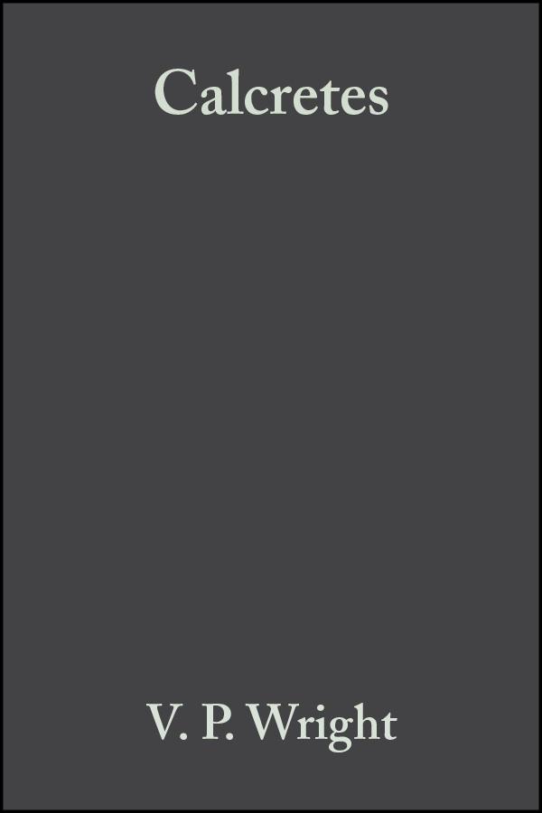 Calcretes (Reprint Series Volume 2 of the IAS)