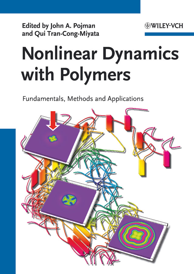 Nonlinear Dynamics with Polymers. Fundamentals, Methods and Applications