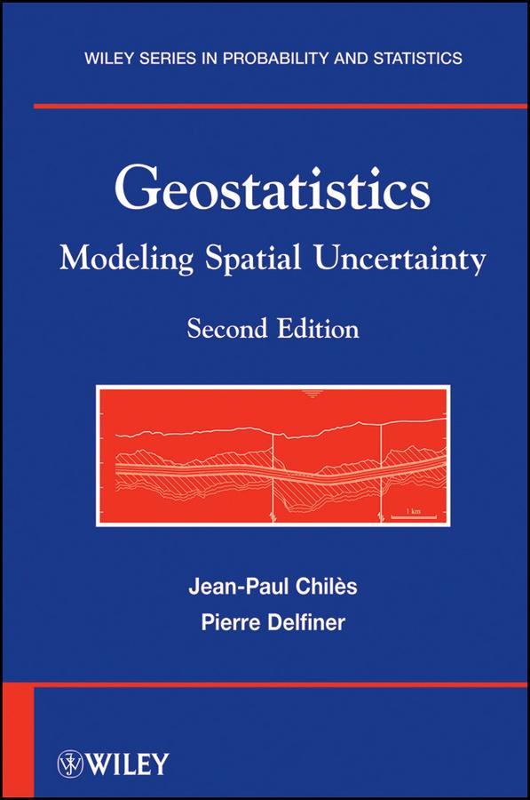 Geostatistics. Modeling Spatial Uncertainty