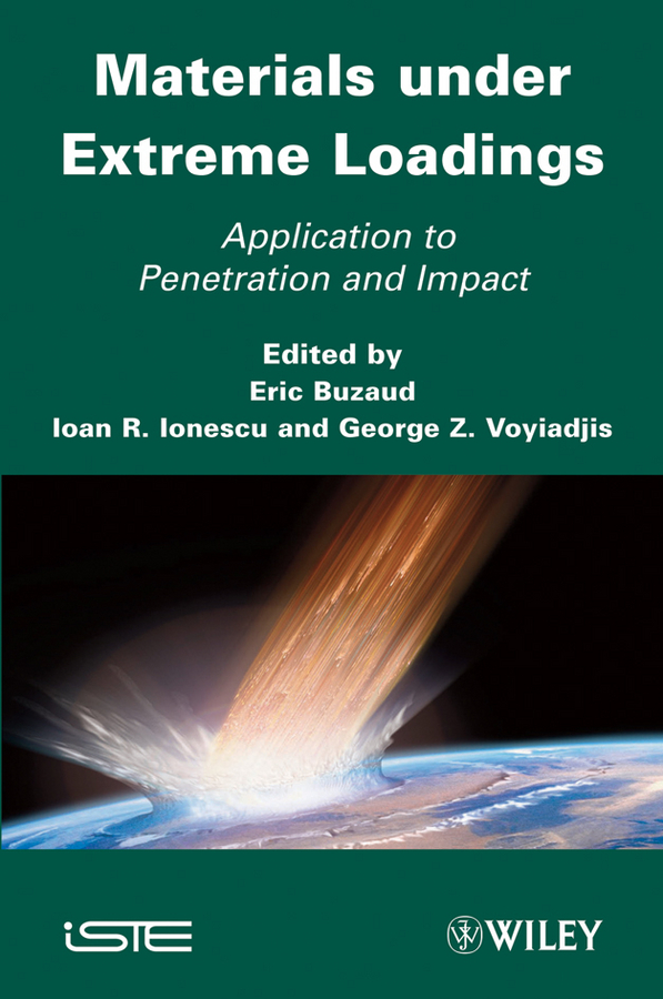 Materials under Extreme Loadings. Application to Penetration and Impact