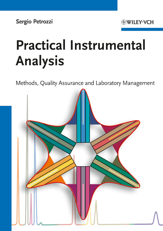 Practical Instrumental Analysis. Methods, Quality Assurance and Laboratory Management