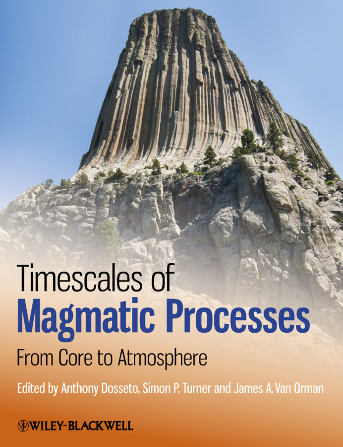 Timescales of Magmatic Processes. From Core to Atmosphere