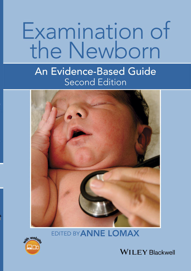 Examination of the Newborn. An Evidence-Based Guide