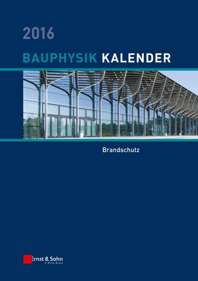 Bauphysik-Kalender 2016. Schwerpunkt: Bauwerksabdichtung