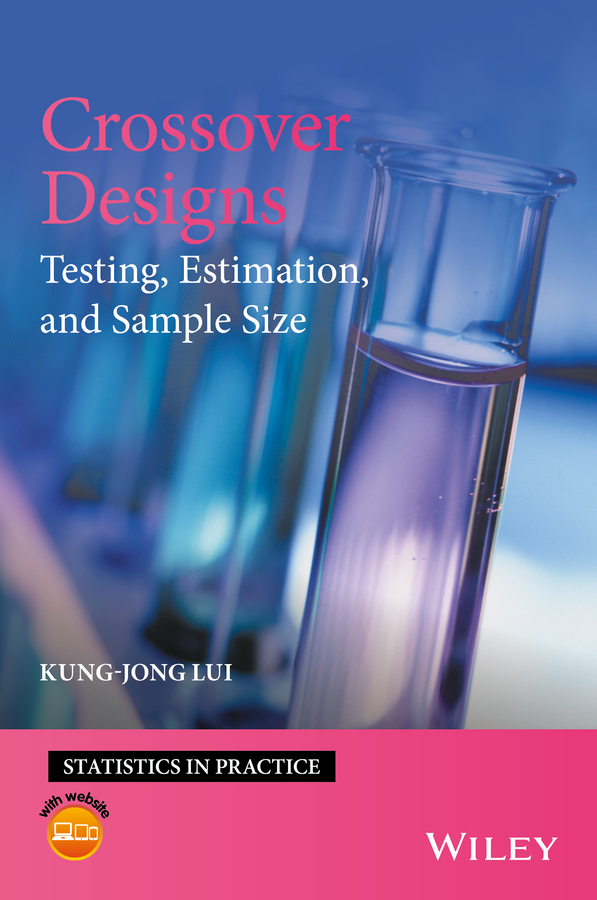 Crossover Designs. Testing, Estimation, and Sample Size
