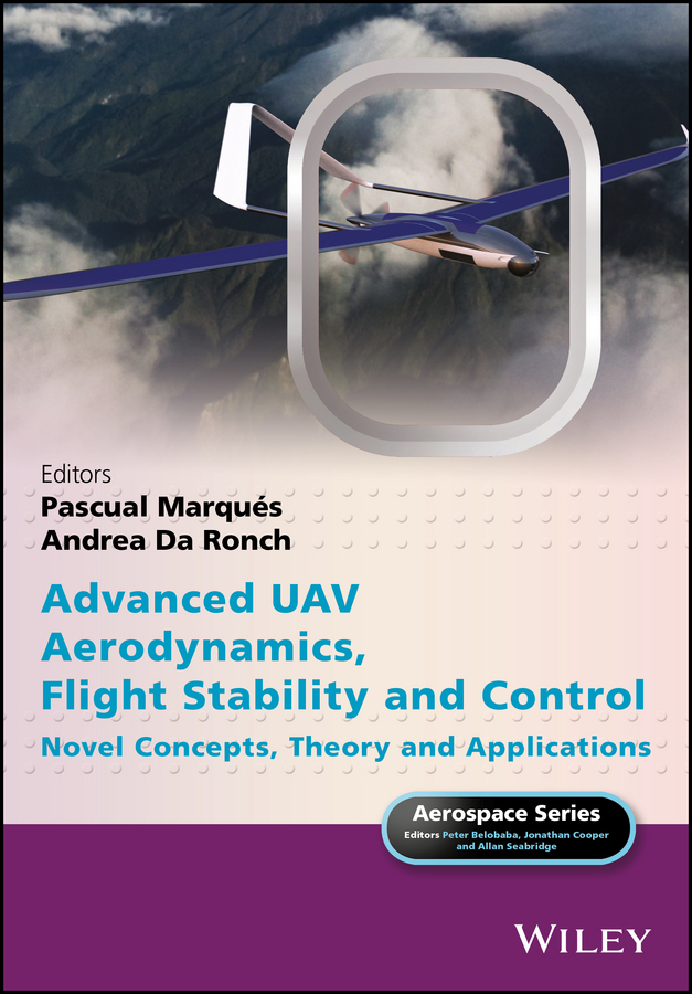 Advanced UAV Aerodynamics, Flight Stability and Control. Novel Concepts, Theory and Applications