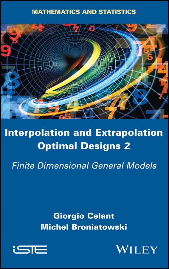 Interpolation and Extrapolation Optimal Designs 2. Finite Dimensional General Models