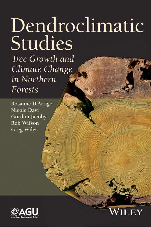 Dendroclimatic Studies. Tree Growth and Climate Change in Northern Forests