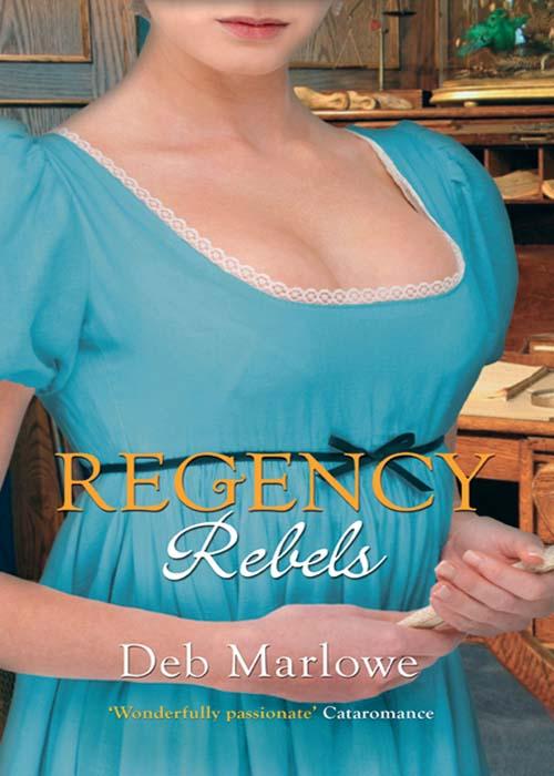 Regency Rebels: Scandalous Lord, Rebellious Miss / An Improper Aristocrat