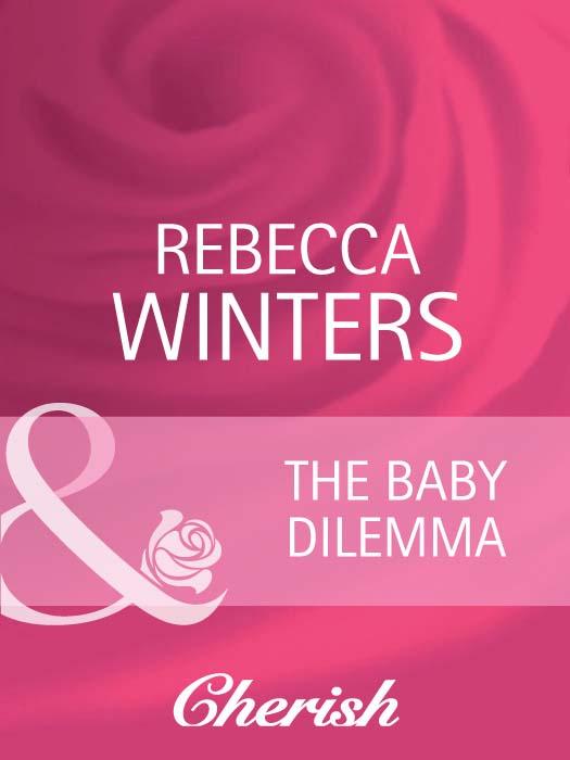 The Baby Dilemma