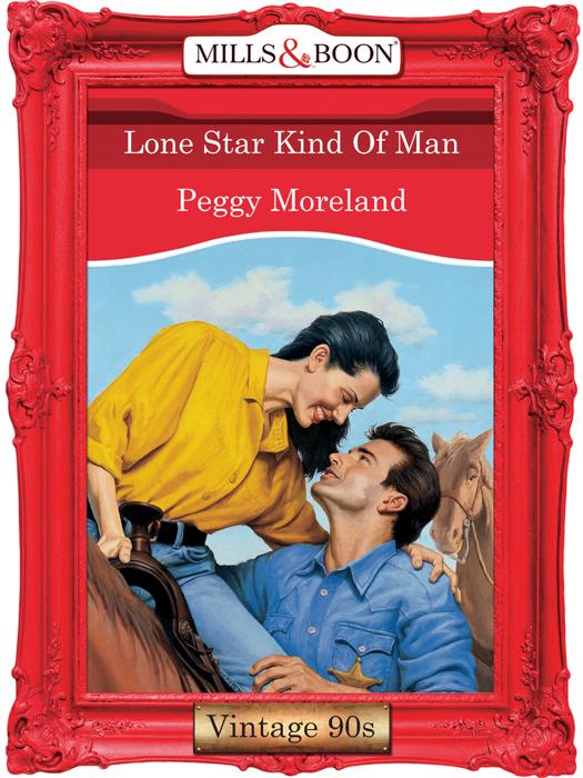 Lone Star Kind Of Man