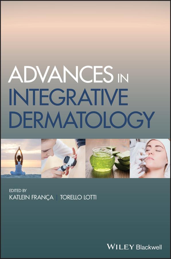 Advances in Integrative Dermatology
