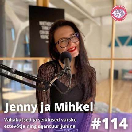 Jenny ja Mihkel – Väljakutsed ja seiklused värske ettevõtja ning agentuurijuhina
