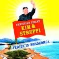 Kim und Struppi - Ferien in Nordkorea (Ungekürzte Fassung)