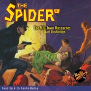 The Mill-Town Massacres - The Spider 41 (Unabridged)