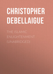The Islamic Enlightenment (Unabridged)