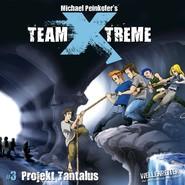 Team X-Treme, Folge 3: Projekt Tantalus