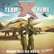 Team X-Treme, Folge 7: Donner über der Wüste