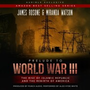 Prelude to World War III - The Rise of the Islamic Republic and the Rebirth of America (Unadbridged)