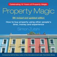 Property Magic (Unabridged)