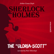 "The \""Gloria-Scott\"" (Unabridged)"