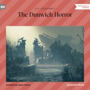 The Dunwich Horror (Unabridged)