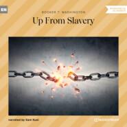Up From Slavery (Unabridged)