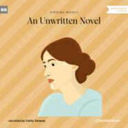 An Unwritten Novel (Ungekürzt)