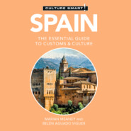 Spain - Culture Smart! - The Essential Guide to Customs & Culture (Unabridged)