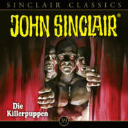 John Sinclair - Classics, Folge 39: Die Killerpuppen