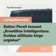 """Lühikokkuvõte Esther Pereli teosest \""""Erootiline intelligentsus\"""""""