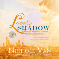 Love\'s Shadow - Brothers Maledetti, Book 2 (Unabridged)