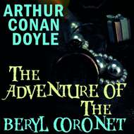 The Adventure of the Beryl Coronet