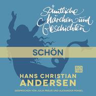 H. C. Andersen: Sämtliche Märchen und Geschichten, Schön!