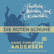 H. C. Andersen: Sämtliche Märchen und Geschichten, Die roten Schuhe