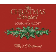 Tilly\'s Christmas (Unabridged)