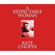 A Respectable Woman (Unabridged)