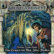 Gruselkabinett, Folge 73: Das Grauen im Blue-John-Stollen
