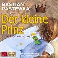 Der kleine Prinz (Ungekürzt)