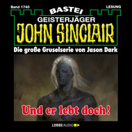 John Sinclair, Band 1740: Und er lebt doch!