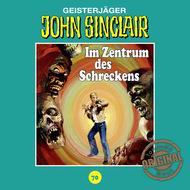 John Sinclair, Tonstudio Braun, Folge 70: Im Zentrum des Schreckens. Teil 2 von 3 (Gekürzt)
